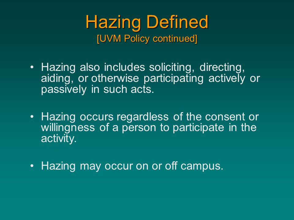 Hazing Defined [UVM Policy continued]
